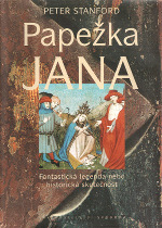 Peter Stanford - Papežka Jana