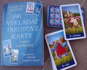 Barbara Moore - Jak vykládat tarotové karty