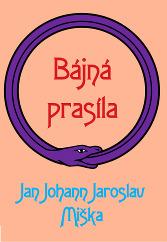 jan-johann-jaroslav-miska-bajna-prasila-nahled