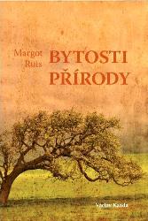 margot-ruis-bytosti-prirody