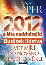 diana-cooper-2012-budicek-lidstva