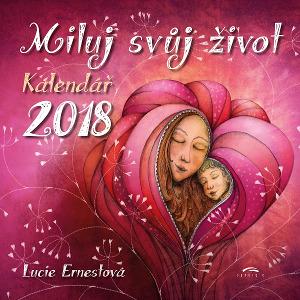 Kalendář Miluj svůj život 2018