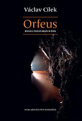 Václav Cílek - Orfeus